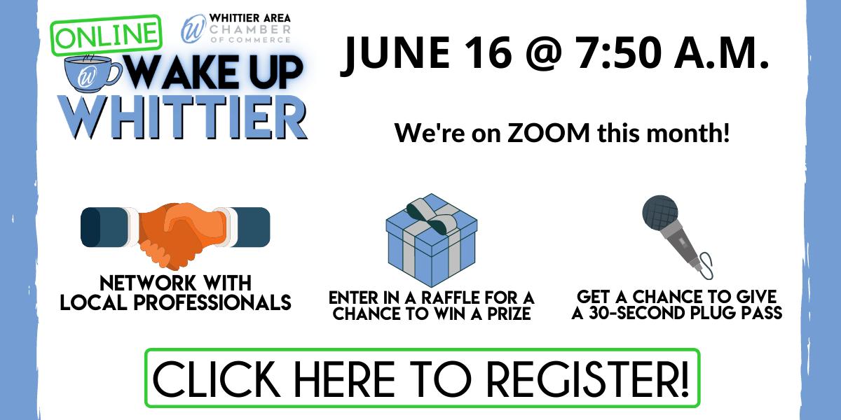 Wake Up Whittier June 16, 2021